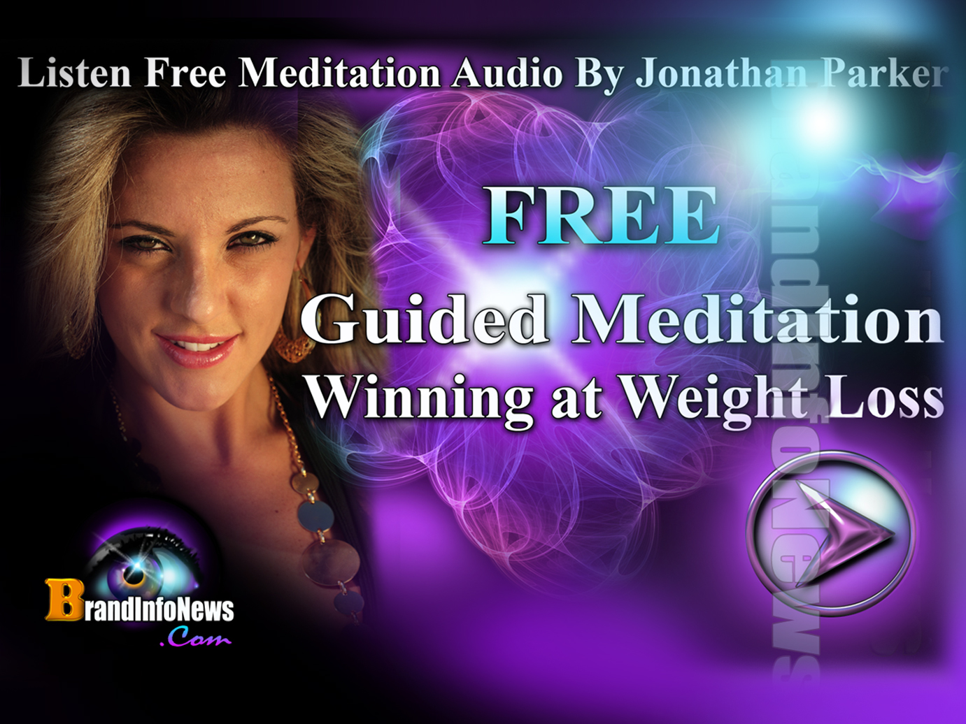 "Listen Free Audio Guided Meditation""Winning Weight Loss"" By Jonathan Parker"